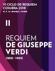 II CONCERTO: REQUIEM VERDI | VI Ciclo de Requiem Coimbra 2018