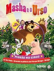 Masha e o Urso - Missão no Circo (Braga)