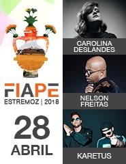 FIAPE 2018 - Dia 28 ABR - Carolina Deslandes, Nelson Freitas, Karetus
