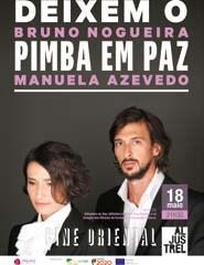 Deixem o Pimba em Paz  - Com Bruno Nogueira  e Manuela Azevedo