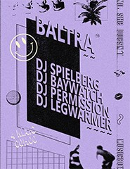 BALTRA x No She Doesn't DJs