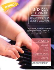Música no Parque - Concerto para bebés e crianças - 0 aos 6 anos