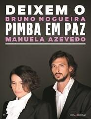 Deixem o Pimba em Paz | Com Bruno Nogueira e Manuela Azevedo