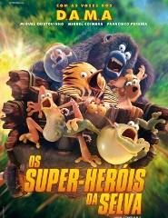 OS SUPER-HERÓIS DA SELVA (VP)