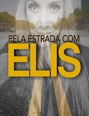 PELA ESTRADA COM ELIS