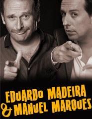 Eduardo Madeira & Manuel Marques