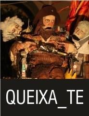 QUEIXA_TE  Espétaculo de Marionetas