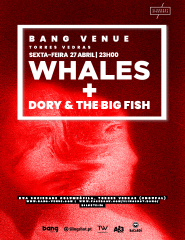 Concerto Whales + Dory & The Big Fish