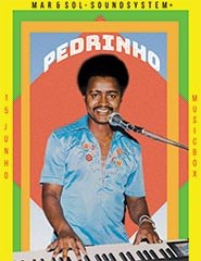 Mar & Sol Records apresenta: Pedrinho + Mar & Sol Soundsystem