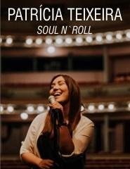 PATRÍCIA TEIXEIRA : Soul N` Roll