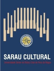 SARAU CULTURAL DA UNIVERSIDADE SÉNIOR DO PESO DA RÉGUA