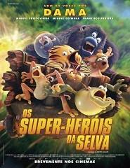 OS SUPER HERÓIS DA SELVA