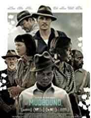 Mudbound: As lamas do Mississipi