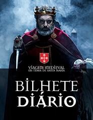 Viagem Medieval em Terra de Santa Maria '18 - Bilhete Diário