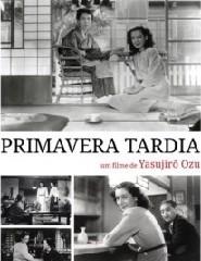 Cinema | PRIMAVERA TARDIA