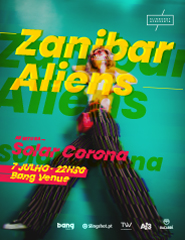Concerto Zanibar Aliens + Solar Corona