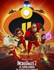 THE INCREDIBLES 2 : OS SUPER-HERÓIS (VP)