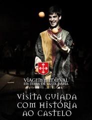 Bilhete Experiência - Visita Guiada com História ao Castelo