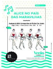 Alice no País das Maravilhas * Academia de Ballet Contemporâneo