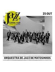 Caldas nice Jazz'18 | Orquestra Jazz Matosinhos