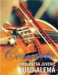 CONCERTO PELA :  Orquestra Juvenil Luso-Alemã