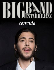 BIG BAND ESTARREJAZZ convida SALVADOR SOBRAL