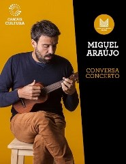 Miguel Araújo – Conversa Concerto