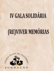 IV GALA SOLIDÁRIA FUNDAÇÃO CÓNEGO FILIPE DE FIGUEIREDO