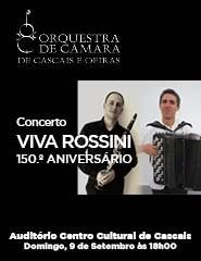 VIVA ROSSINI - 150.º Aniversário