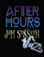 AFTER HOURS | JAM SESSION