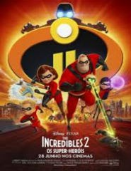 The Incredibles 2: Os Super-Heróis 3D