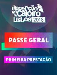 Recepção ao Caloiro de Lisboa Passe Geral- 1ª Prestação