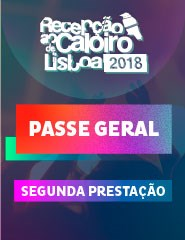 Recepção ao Caloiro de Lisboa Passe Geral- 2º Prestação