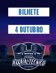 XXIV Arraial do Técnico '18 - Dia 4/10