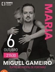 MIGUEL GAMEIRO - TOUR MARIA 2018