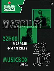 Heineken Convida: Mazriley (Mazgani + Sean Riley)