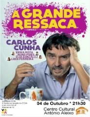 A Grande Ressaca * Comédia com Carlos Cunha