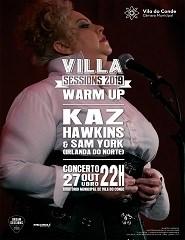 KAZ HAWKINS & SAM YORK - Villa Sessions 2019 Warm Up