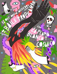 Baile Tropicante ft. La Flama Blanca y El Cósmico