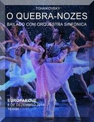 O Quebra-Nozes:Bailado com Orquestra Sinfónica