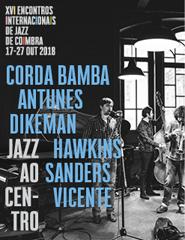 CORDA BAMBA Antunes / Dikeman / Hawkins / Sanders / Vicente (PT/GB/EUA
