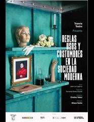 Reglas, Usos y Costumbres en la Sociedad Moderna - Teatro Espanhol