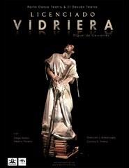 El Licenciado Vidriera - Ciclo Teatro Espanhol