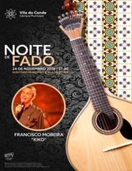 Noite de Fado | Francisco Moreira - Kiko