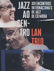 LAN TRIO Laginha / Argüelles / Norbakken