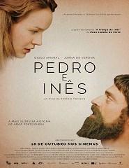 Cinema | PEDRO E INÊS de António Ferreira