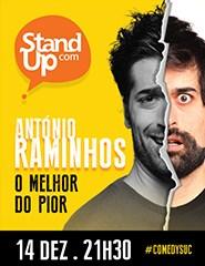 StandupCom: O Melhor do Pior - ANTÓNIO RAMINHOS