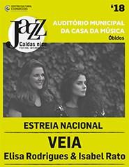 Jazz na Cidade'18 - VEIA - Elisa Rodrigues & Isabel Rato