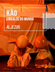 KAÔ - EMBALOS DO MUNDO, Aljezur