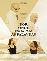 POR ONDE ESCAPAM AS PALAVRAS | Ciclo Cinema de Autor Luís Albuquerque
